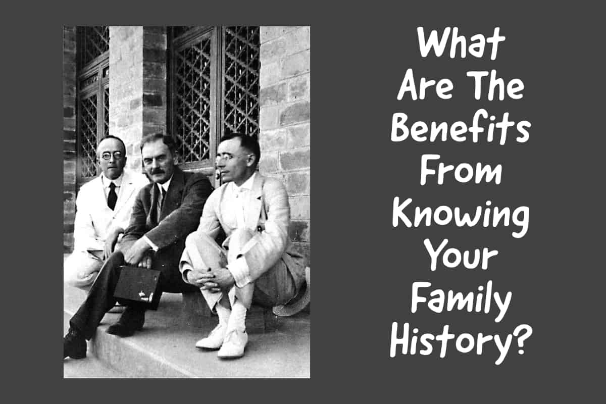 Benefits of Family History Research